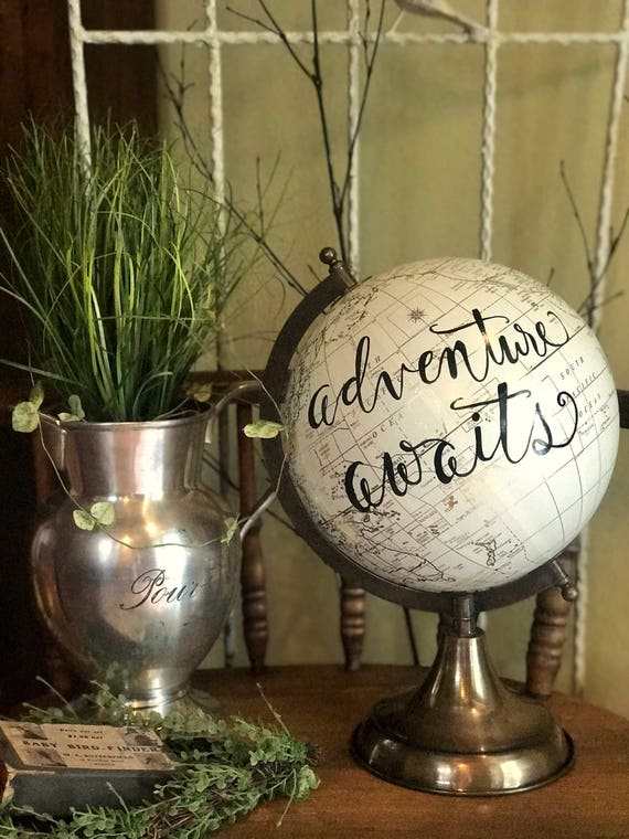 Adventure Awaits Calligraphy Globe/White and Gold Calligraphy Globe/-or-Customizable w/Custom Calligraphy / Ink of Your Choice