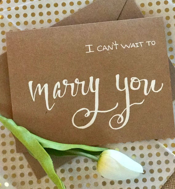 "CUSTOM CALLIGRAPHY Bride Wedding Cards / - ""I Can't Wait to Marry You"" / Blank Inside /Great for Bride to Give Her Groom"