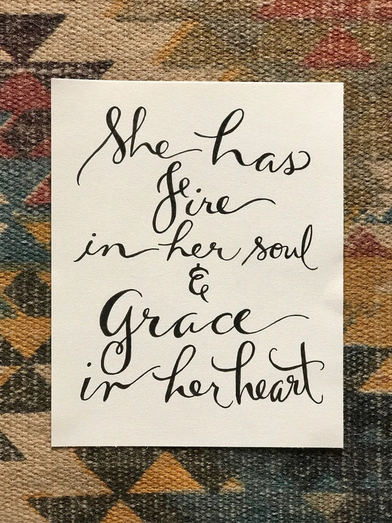 She Has Fire in Her Soul & Grace in Her Heart Chalkboard Art print - 8x10 - frameable