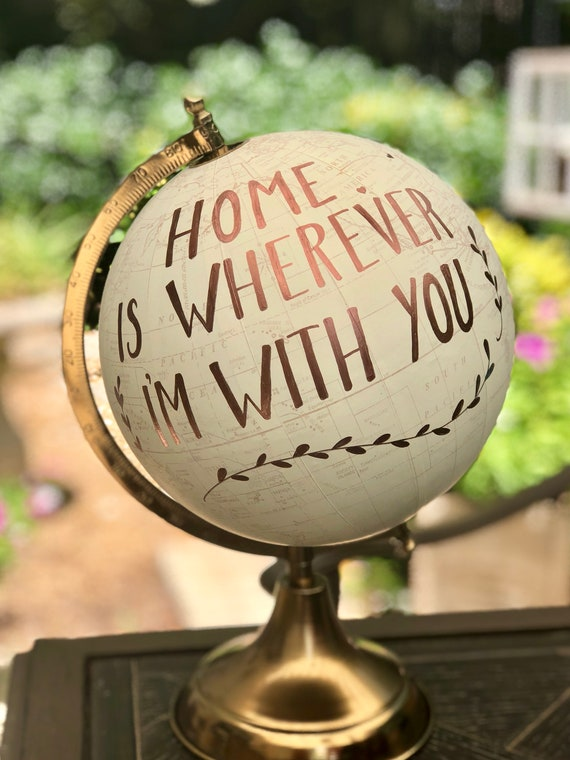 Wedding Guest Book Globe/WHITE WASHED w/Gold, Rose Gold or other color ink / custom calligraphy - Home is Wherever You Are / Other Wording