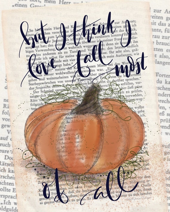 I Think I Love Fall Most of All Original Art Print - 8x10 or 5x7 (Frameable)