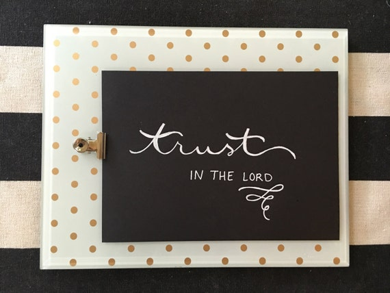 """Custom Calligraphy """"Trust In The LORD""""  White Ink Chalkboard Art Print / Heavyweight Chalkboard Paper and Chalk Pen / Frameable /"""