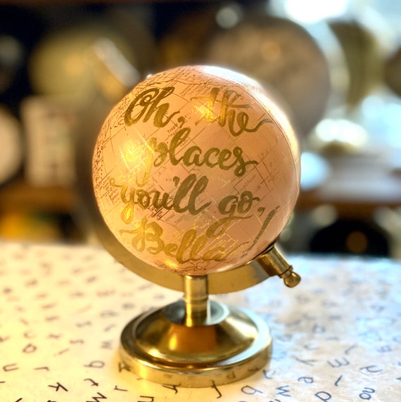 Mini Blush Pink And Gold Globe w/scripted Oh the places you'll go! quote - Perfect for Baby Girl Nursery, Baby Shower or Girl's Travel Theme