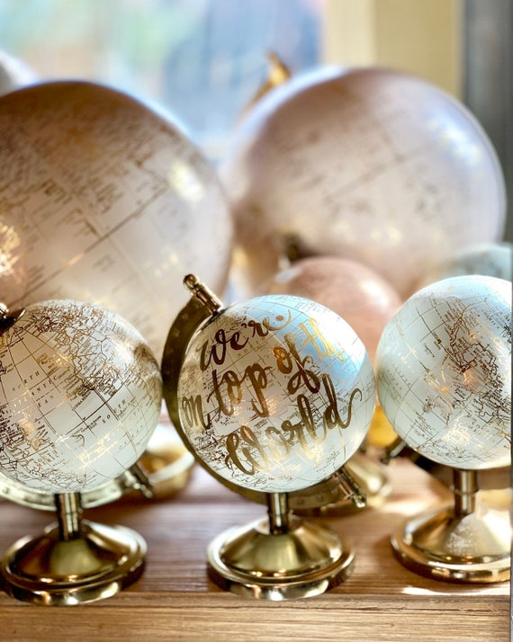 Custom Order for Lauren Hutchinson Bryan - Mini Blush Pink Gold Globe w/Let's go on an Adventure - Gold Ink