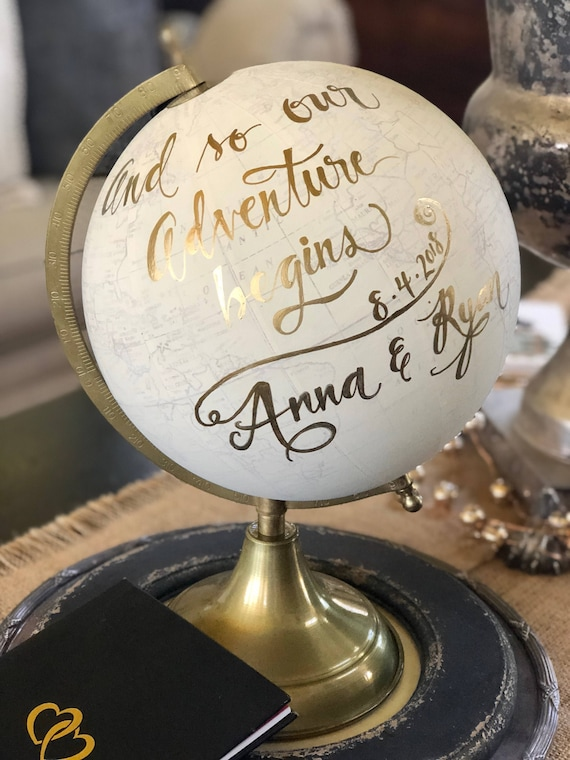 Wedding Guest Book Globe/WHITE WASHED w/Gold, Rose Gold or other color ink / custom calligraphy - And So The Adventure Begins