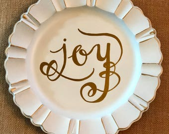 JOY Handlettered Resin Cream/Distressed-look Scalloped tray/plate/charger with Gold Metallic trim and custom Lettering