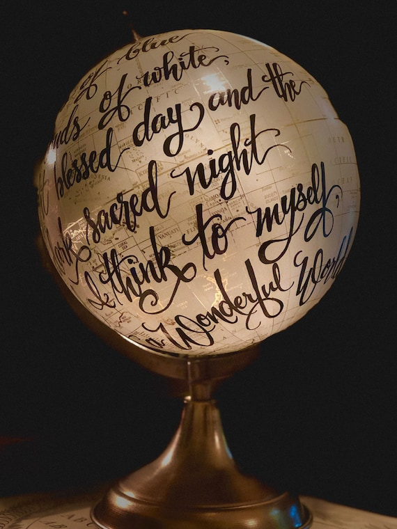 What a Wonderful World Globe / Custom Calligraphy / OR other longer scripture or wording choice - White and Gold globe