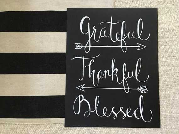 "Custom Calligraphy ""Grateful Thankful Blessed"" Chalkboard Art Print / Heavyweight Chalkboard Paper and Chalk Pen / Frameable /"