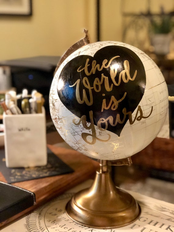 Custom Calligraphy Globe / Your Choice of Wording / White and Gold Globe w/Black heart in background / Wedding Guestbook/Nursery/Graduation