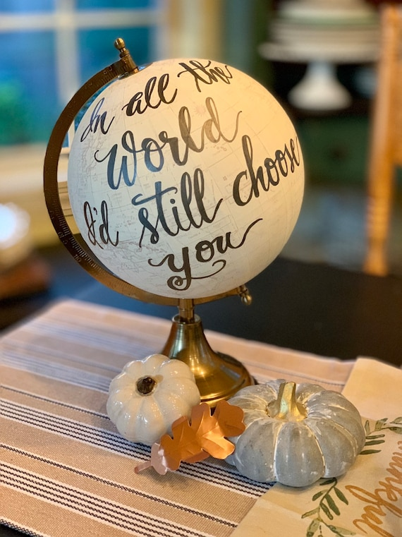 In All the World I'd Still Choose You Globe / Your wedding date can be added / Whitewashed / Guestbook Globe