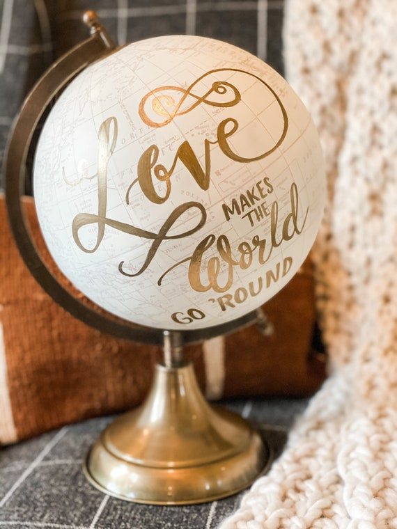 LOVE Makes the World Go 'Round Handlettered Wedding Guestbook Globe / White and Gold Globe - This listing is for THIS actual globe pictured