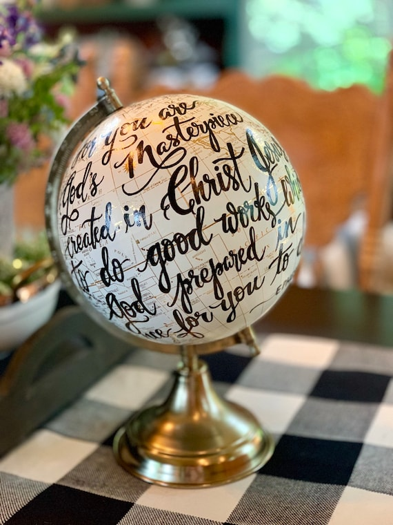 For You Are God's Masterpiece scripture - Custom Calligraphy Guestbook Globe / Full scripture/long quote/wording / White and Gold globe