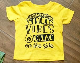 0e01e06bf Taco vibes and gauc on the side TACO bout cute shirt guacamole taco tuesday  taco two taco party salsa fiesta taco birthday party
