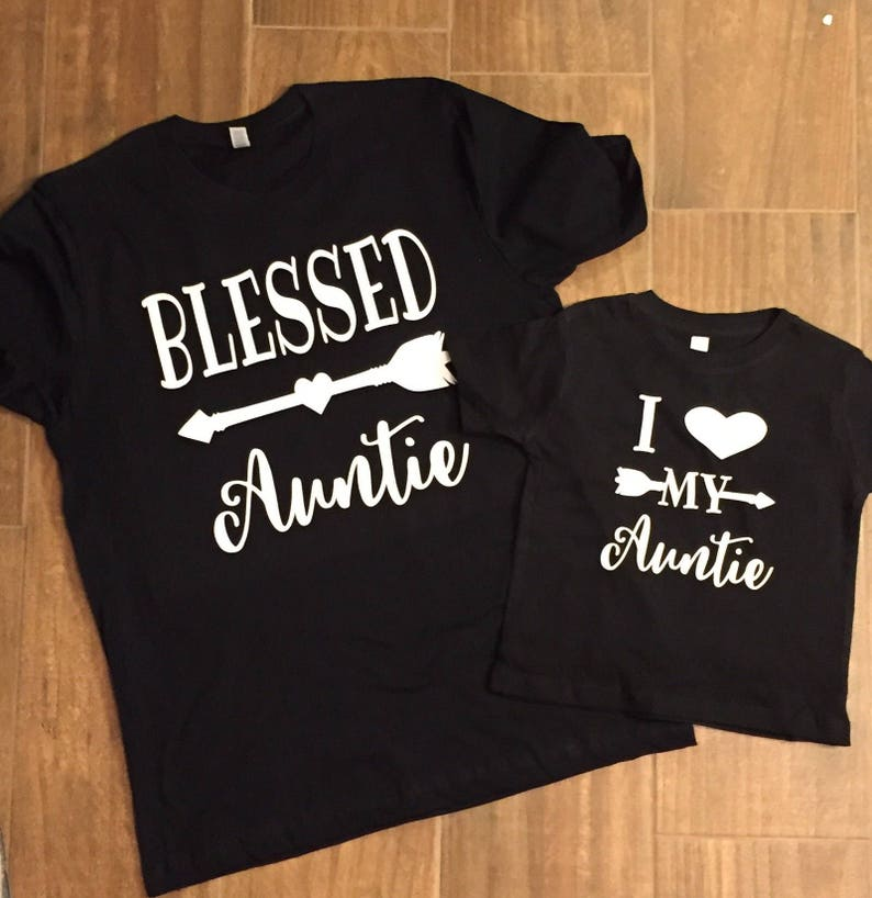 Blessed Auntie and matching I love my Auntie Shirts blessed Aunt Niece  Nephew Auntie Bear Aunt Squad Auntie Squad My Aunt will say yet