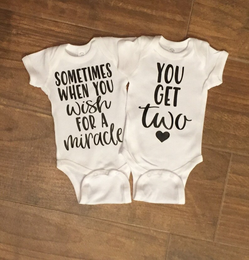 2b0cef741 Sometimes when you wish for a miracle you get two onesie set.