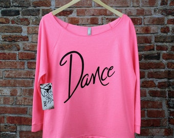 e4892c16057 Dance Off The Shoulder Shirt. Dance Slouchy Tee. Dance Enthusiast Gift.  Wide Neck Shirt. Dance T-Shirt. Dance Shirt. Birthday Gift