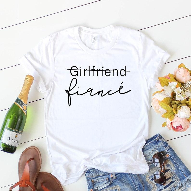 ca8c8a8b Girlfriend Fiance Shirt Fiance T-Shirt Engagement Shirt | Etsy