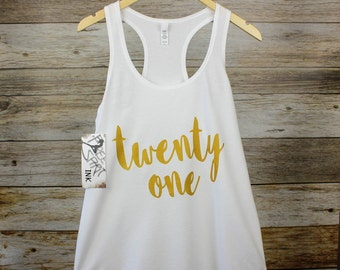 Twenty One shirt. 21st Birthday Gift. Workout Shirt. Racerback Tank Top. Birthday Tank. Jogging Shirt. Athletic T-Shirt. Exercise Tank
