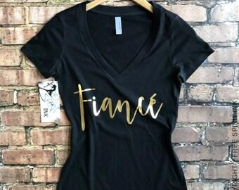 Fiance Shirt. Gold Foil Fiance T-Shirt. Engagement Gift. Fiance Shirt. Fiance Tank. Bridal Shower Gift. Bride To Be Tee. Bachelorette Party
