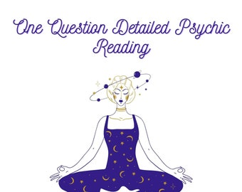 One Question Detailed Answer Psychic Reading