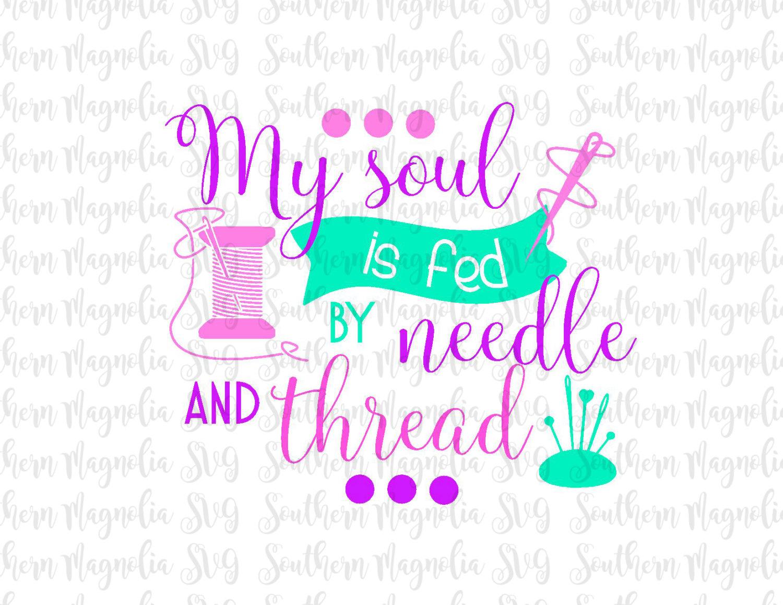 Mi alma es alimentado por aguja e hilo costura modista | Etsy