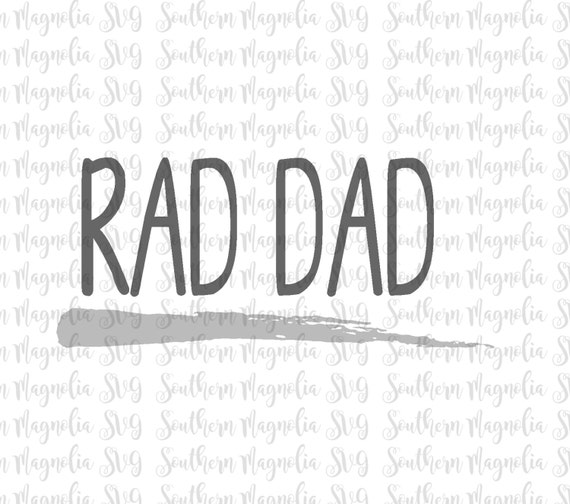 Rad Dad Father S Day Svg Daddy Dad Papa Grandpa Etsy
