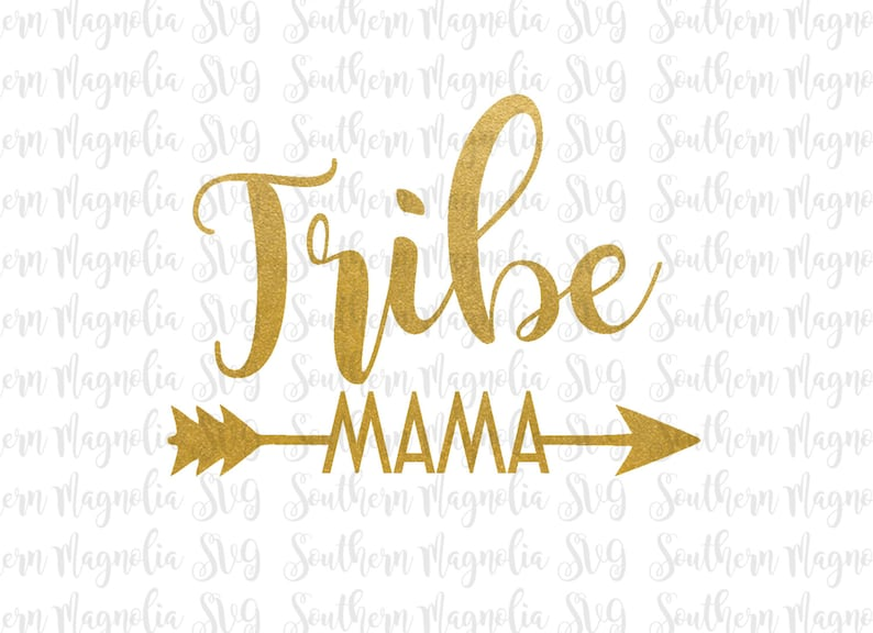 Tribe Mama Arrows Mom Life Mama Bear Baby Tribe Etsy