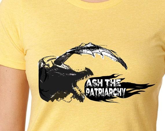 ASH THE PATRIARCHY Dragon  - Tshirt, Women or Mens