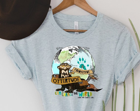 A Pawsitive Ottertude Can Change the World - Giant Otter  - Unisex T-shirts - 3001