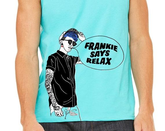 Frankie Says Relax - Unisex Tank