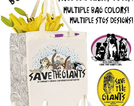 Save the Giants Build Your Own Tote! - Original Artwork - 1 for 12, 2 for 20