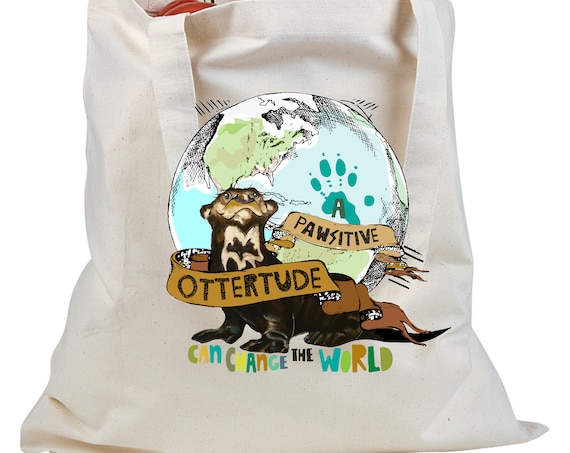 A PAWsitive Ottertude Can Change the World - Giant Otter - Earth Day Tote