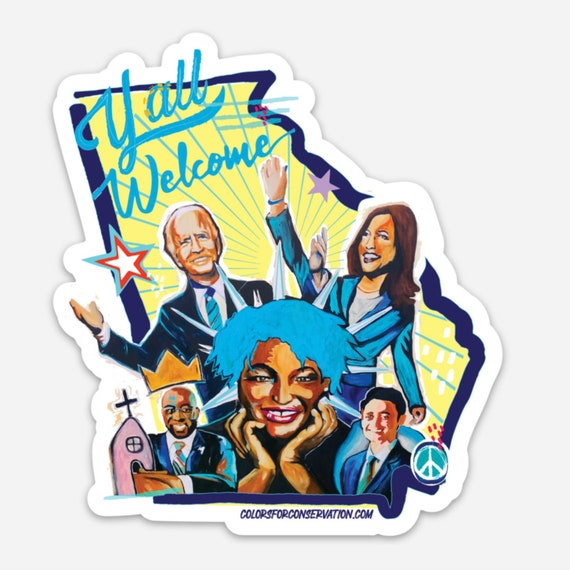 Y'all Welcome - Biden, Harris, Stacey Abrams, Warnock and Ossoff -  Stickers