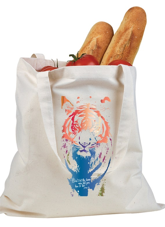 Don't Let Them Tame You - Original Artwork Benefiting the Tiger Conservation Campaign - Canvas Tote Bag
