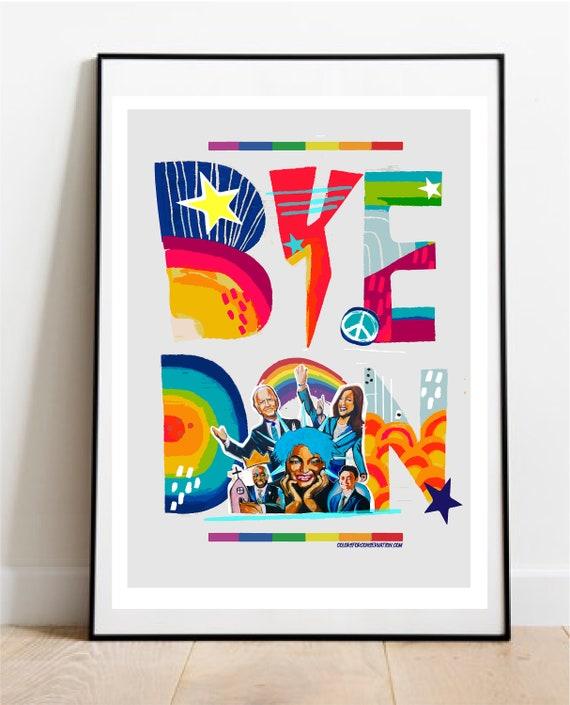 Bye DON! - Original Artwork - Prints