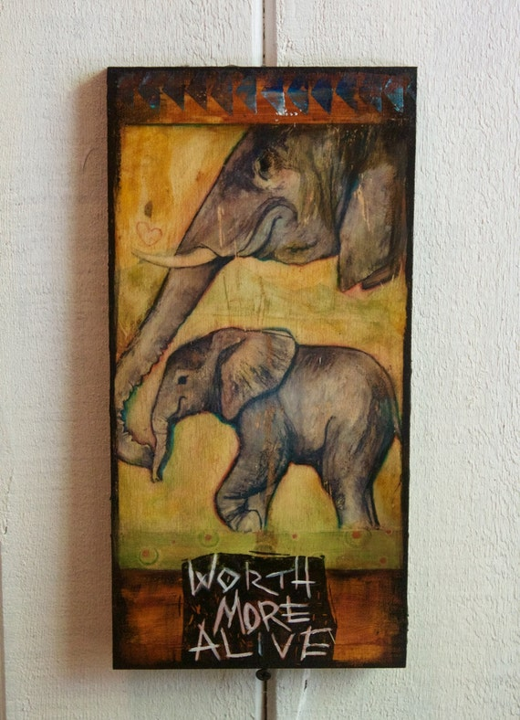 Worth More Alive, Elephant Wood Collage