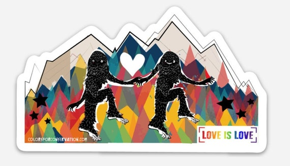 "STICKERS! - Sassquatch - Love is Love - Vinyl Stickers -4""x 2.5"""