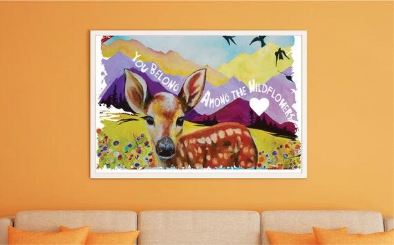You Belong Among The Wildflowers, Fawn - Original Artwork - Prints