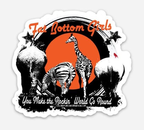 "STICKERS! - Fat Bottom Girls - Queen Tribute - Vinyl Stickers -3""x 3"""