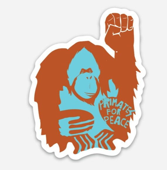 "STICKERS! - Primates For Peace - Orangutan - Vinyl Stickers -3""x 3.5"""