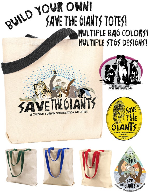 Save the Giants Build Your Own Tote! - Original Artwork - 1 for 10, 2 for 18