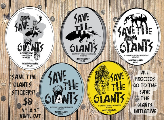 "Save the Giants - Community Conservation Initiative- Vinyl Stickers -4""x2"""