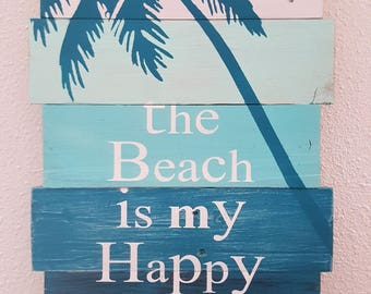 The Beach is my Happy Place
