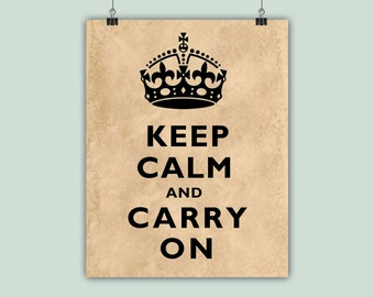 Keep Calm Art, Keep Calm Print, Keep Calm decor, Keep Calm Poster, Keep calm and carry on