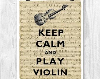 Violin art Keep Calm Art, Keep Calm Print, Keep calm play Violin, Keep calm gift for musicians and violinists, violin players