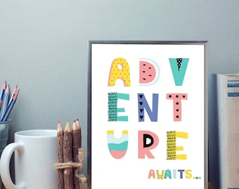 Adventure Awaits Colourful Pastel Typography Cute Font Design Camping Outdoor Fun Kids Room Wall Art Nursery Print