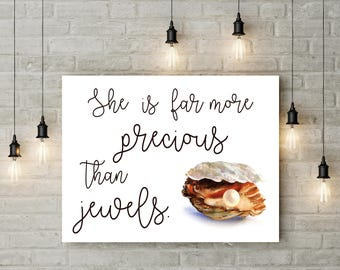 She is far more Precious than Jewels Bible Verse Proverbs 3:15 Watercolour Pearl Girls Room Wall Art Nursery Print