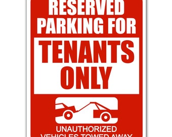 """TENANT PARKING ONLY ALL OTHERS WILL BE TOWED HEAVY DUTY ALUMINUM SIGN 10/"""" x 15/"""""""