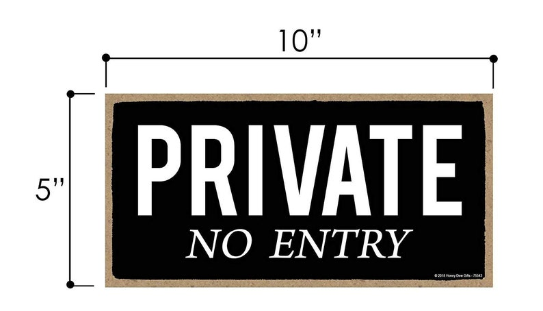 Private No Entry 5 x 10 inch Hanging Private Entrance Sign Wall Art Decor Decorative Wood Sign Home Decor