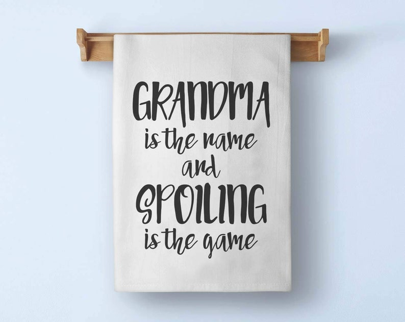 Funny Towel 27 x 27 Inches Grandma is The Name and Spoiling is The Game Flour Sack Towel 100/% Cotton